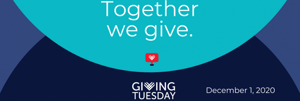 Together We Give. Giving Tuesday. Save the Date. December 1, 2020.